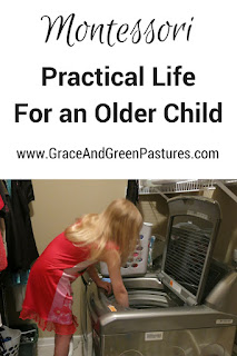 Practical Life for an Older Child