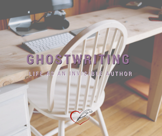 Ghostwriting: Life as an Invisible Author