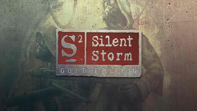 S2: Silent Storm – Gold Edition