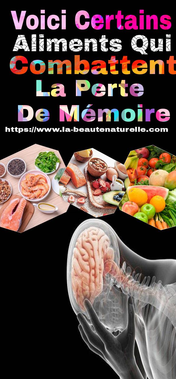 Voici certains aliments qui combattent la perte de mémoire