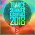 Trance Summer Essentials (2018)