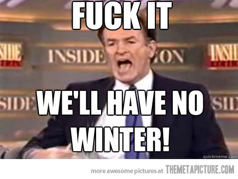 mother natures thought process this year