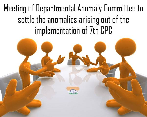 7thCPC-Departmental-Anomaly-Committee