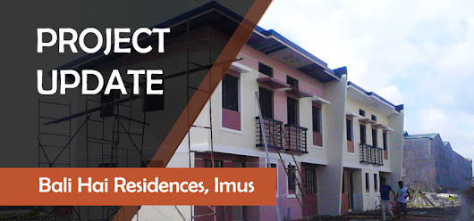 Project Update: Bali Hai Residences, Imus Cavite | Philippines Properties 101