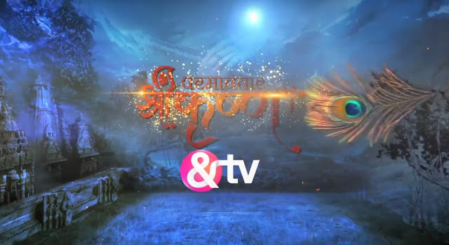 Paramavatar Shri Krishna new tv serial on &tv channel Wiki, story, timing, TRP rating, actress, pics