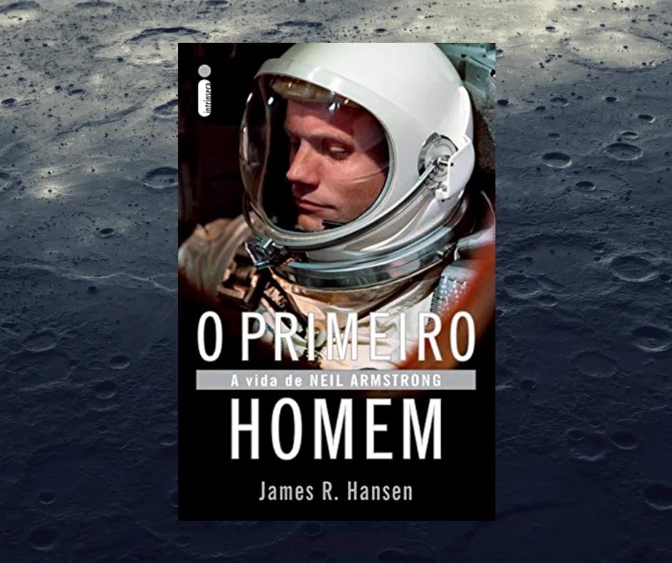 Resenha: O primeiro homem, de James R. Hansen