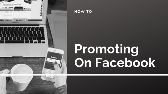 How To Promote Your Facebook<br/>