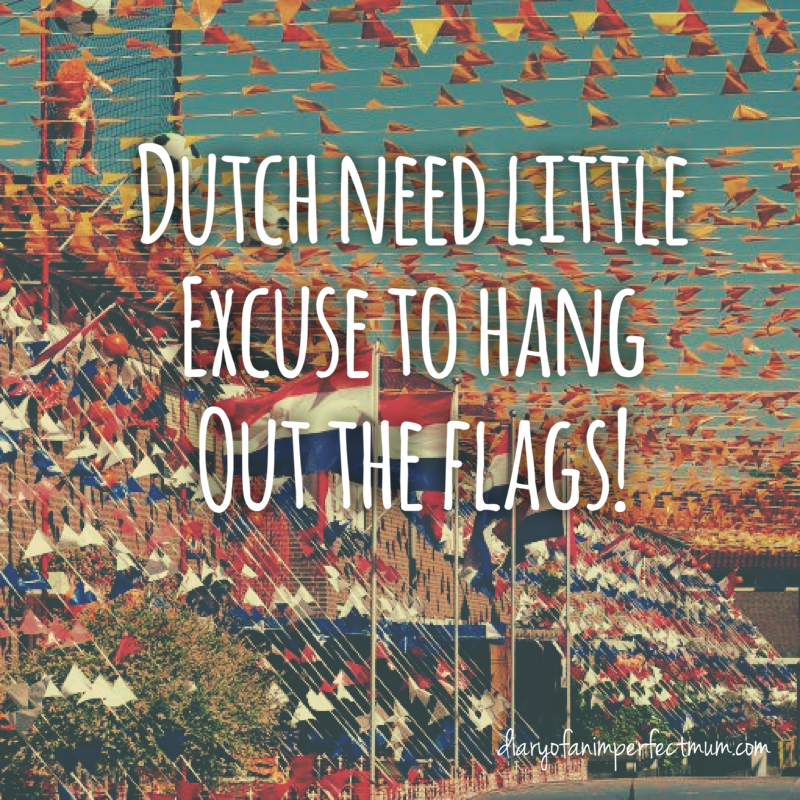 Dutch need little excuse to change out the flags