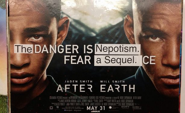 The danger is nepotism. Fear a sequel. After Earth defaced poster. Mr. July