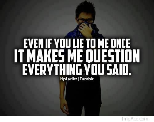 Why You Lied To Me Quotes