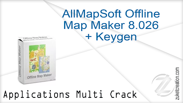AllMapSoft Offline Map Maker 8.026 + Keygen  |  18,5 MB