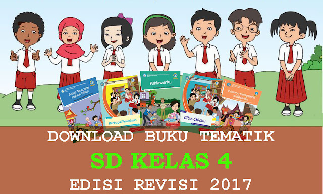 Download Buku Tematik kelas 4 Revisi 2017 Semester 2