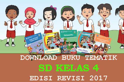 Download Buku Tematik kelas 4 Revisi 2017 Semester 1 dan 2