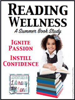 Summer book study on Reading Wellness by Jan Miller Burkins and Kim Yaris hosted by Adventures in Literacy Land.