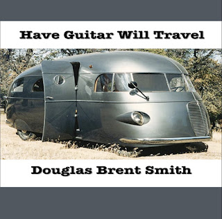 have guitar will travel by douglas brent smith