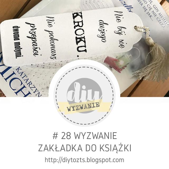 #28 WYZWANIE - Zakładka do książki