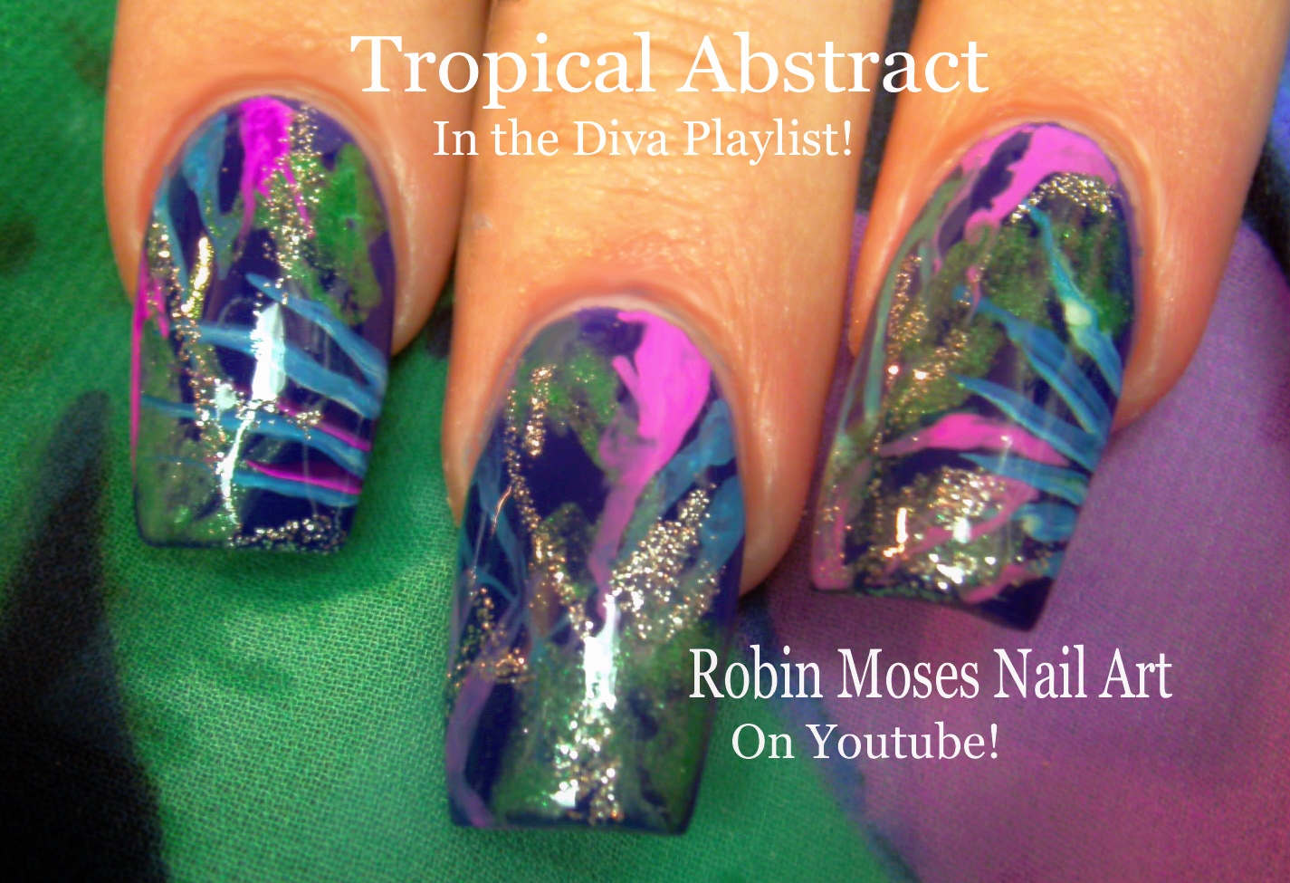 Nail Art By Robin Moses Abstract Tropical Nails Abstract Nails