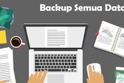Cara Backup atau Cadangkan Semua Data Blog Seperti Post, Laman, komentar