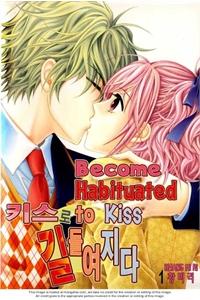 Tiểu Tử quậy (bản đẹp) - Become Habituated to Kiss
