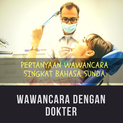 Contoh Pertanyaan Wawancara Singkat Dengan Dokter Bahasa Sunda