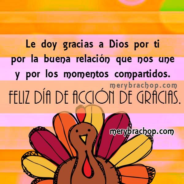 Frases con imágenes de acción de gracias para amigos en el Feliz Día de Gracias, happy thanksgiving, frases cristianas de gracias por Mery Bracho