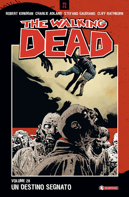 The Walking Dead #28: Un destino segnato