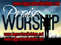 Download Kumpulan Lagu Praise & Worship Terbaru Full Album