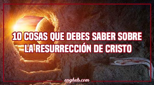 sobre la resurrección de Cristo