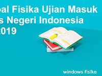 LATIHAN SOAL FISIKA UJIAN MASUK UNIVERSITAS NEGERI INDONESIA (UMB UI) 2019