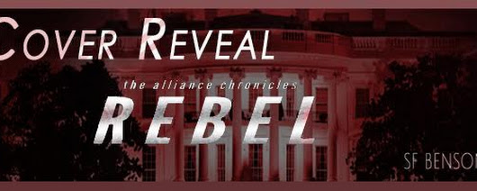 Cover Reveal Rebel by SF Benson