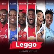Burna Boy, Kizz Daniel, Mayorkun, Small Doctor, Zoro, Kaffy – Leggo