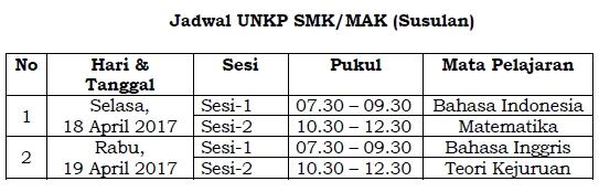 Jadwal UNKP SMK/MAK 2017 (Susulan)