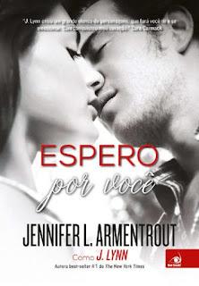 """Resenha """"Espero por você - Jennifer L. Armentrout"""""""