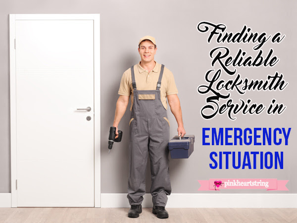 Finding a Reliable Locksmith Service in Emergency Situation!