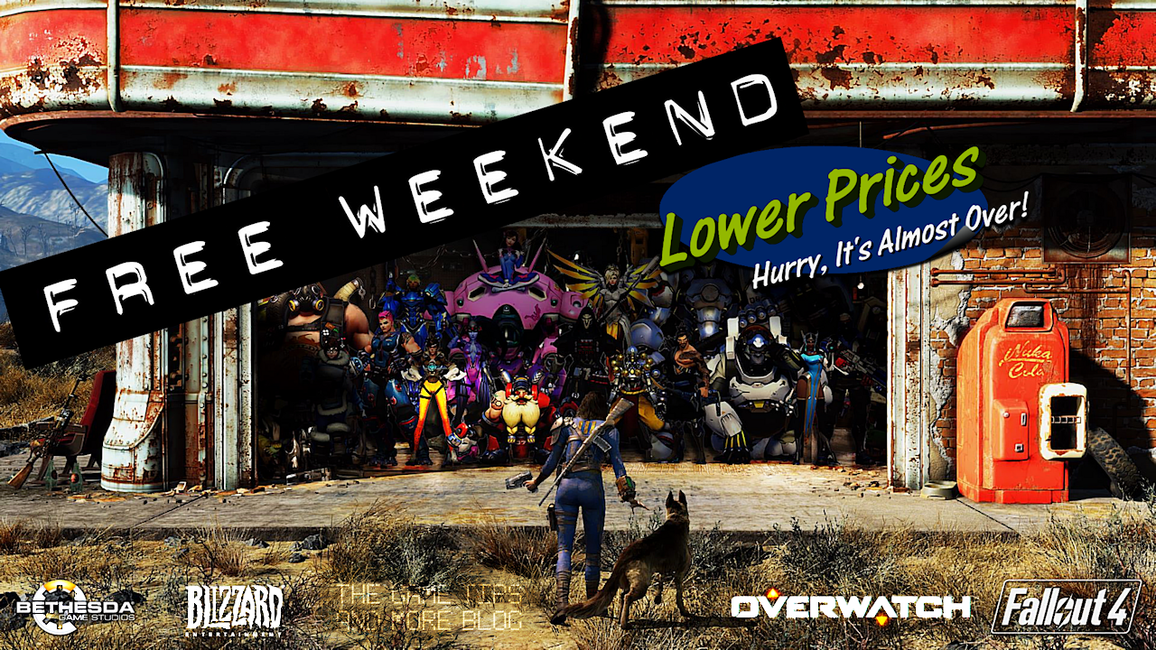 The Game Tips And More Blog: Free Weekend - Overwatch and Fallout 4