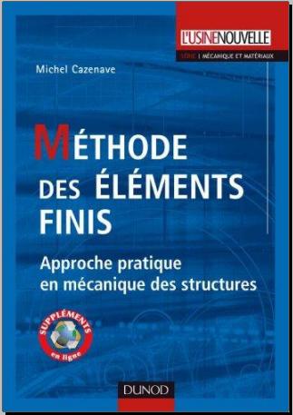 Livre : Méthode des éléments finis, Approche pratique en mécanique des structures