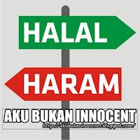 HADIS : Tak Peduli, Halal ke Haram