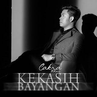 Cakra Khan - Kekasih Bayangan on iTunes