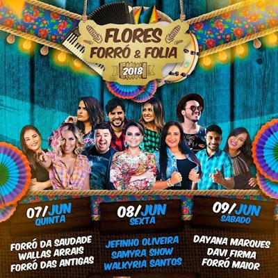 Forró das antigas, Samyra Show, Walkyria Santos e Forró Maior estão na programação do Flores, Forró e Folia em Olho D'Água das Flores