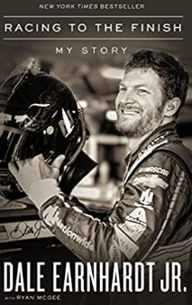 racing to the finish my story by dale earnhardt jr ebook pdf free download