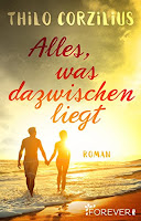 https://www.amazon.de/Alles-was-dazwischenliegt-Thilo-Corzilius-ebook/dp/B01N9Y8IUT