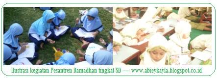 Contoh Proposal, Tema, dan Jadwal Kegiatan Pesantren Kilat (Sanlat) Ramadhan Tingkat SD