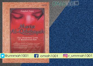 E-Book: Maria Al Qibthiyah Karya Abdullah Hajaj, Omah1001