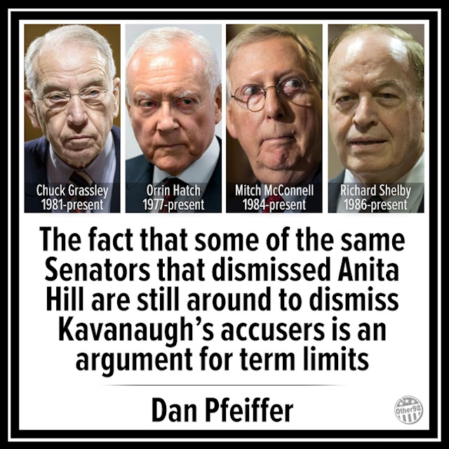 @other98 Some Senators are still around from Anita Hill Hearing. Term Limits! Dan Pfeiffer