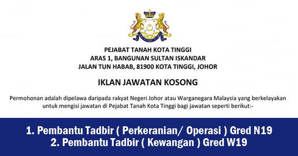 Jawatan Kosong Di Pejabat Tanah Kota Tinggi Johor