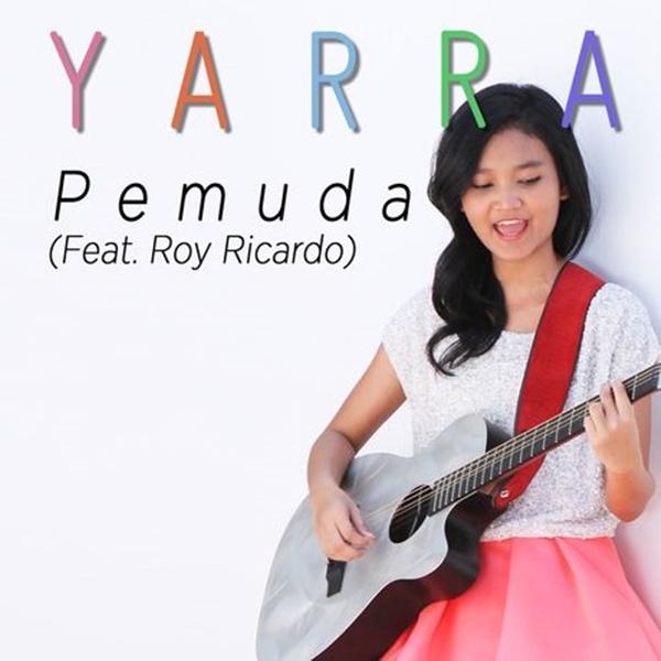 Yarra - Pemuda (feat. Roy Ricardo)