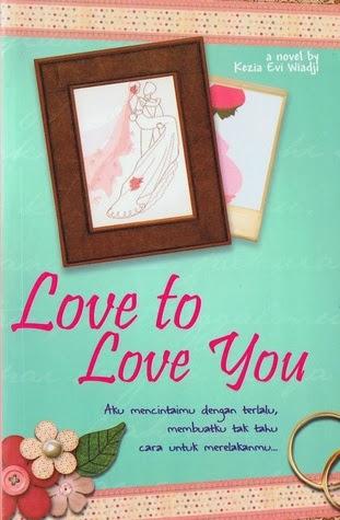 Love to Love You - Kezia Evi Wiadji