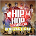 Lloyd Kappas, Metical, DAC ,Thaka, Wekka das Finanças, Mid One, Primo D'Barros, Chocoboot, Hélio D & Xto King - Renovar o Hip Hop Zambézia (scratch Dj Mad Fly) [Hip Hop]