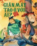 Giận mày tao ở với ai - Truyện Cổ Tích Việt Nam