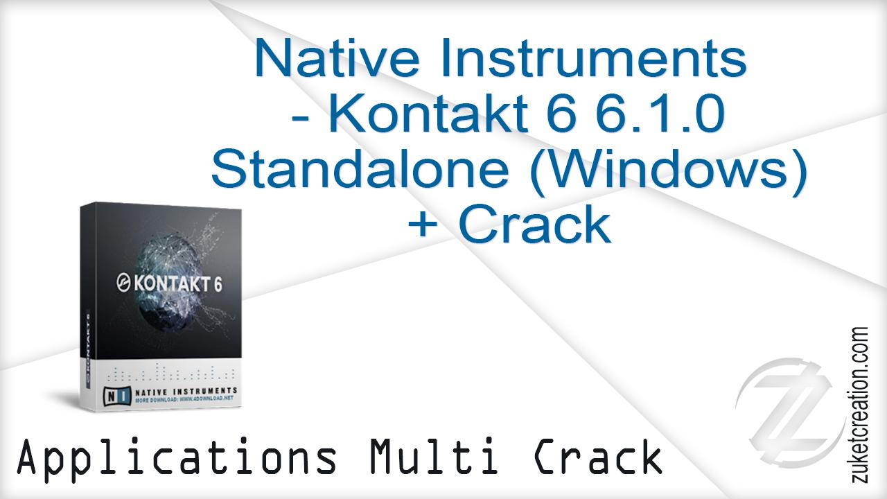 Aplikasi Cracked: Native Instruments - Kontakt 6 6 1 0 Standalone